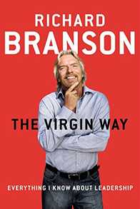 The Virgin Way: Everything I Know About Leadership Cover