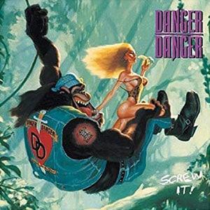 Danger Danger Screw It Album Cover