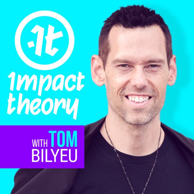 podcast cover of Impact Theory by Tom Bilyeu