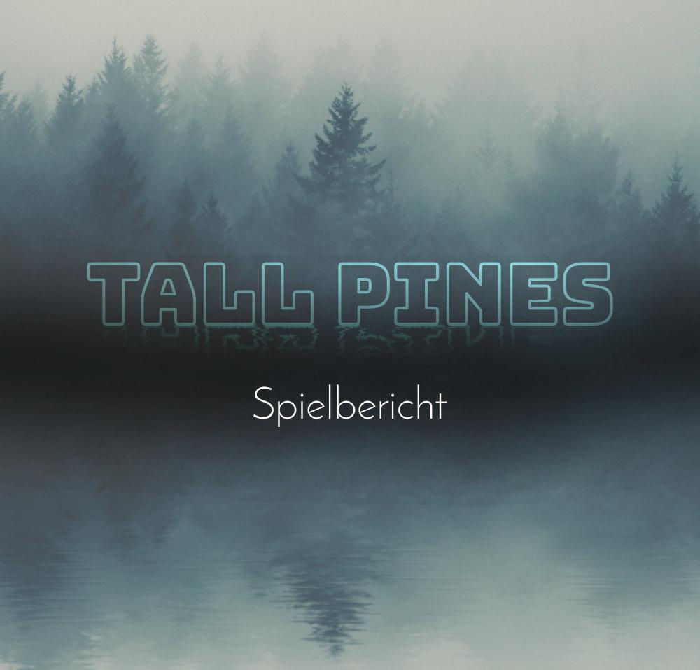 Cover des Spielberichts zu Tall Pines