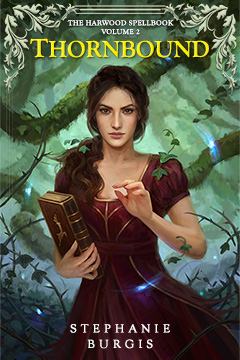 Cover for Thornbound, by Stephanie Burgis. Original art by Leesha Hannigan.