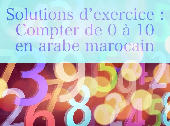 Solutions d'exercice - Compter de 0 à 10 en arabe marocain