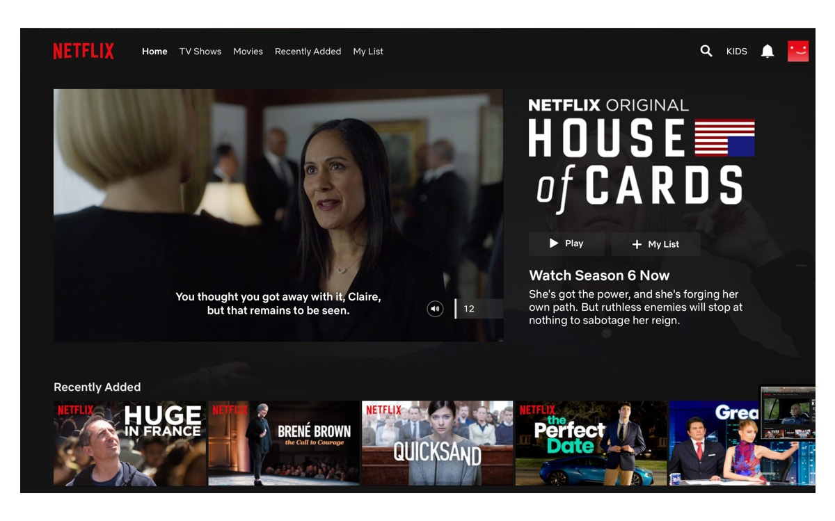 Netflix screen with 'House of Cards' autoplaying