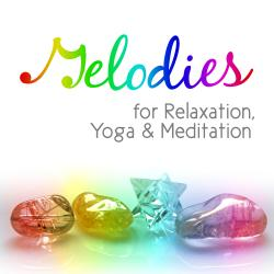 Melodies for Relaxation, Yoga & Meditation