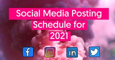 The Perfect Social Media Posting Schedule for 2021 image