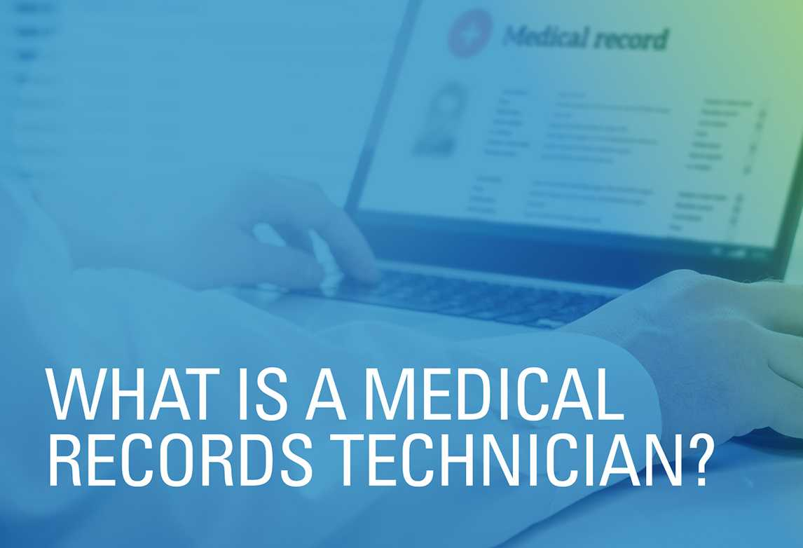 What Is a Medical Records Technician?