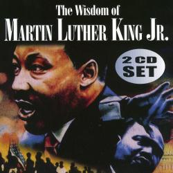 Martin Luther King Jr. - The Wisdom of Martin Luther King Jr. Vol. 1