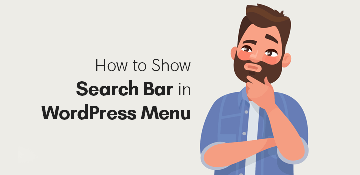 Show search bar in WordPress menu by following this guide
