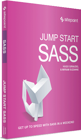 Jump Start Sass, by Miriam Suzanne and Hugo Giraudel