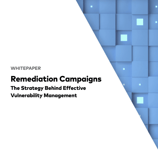 Remediation Campaigns
