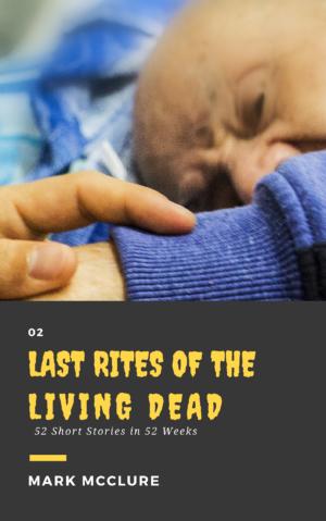 last rites living dead short story