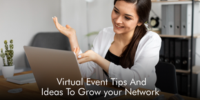 Virtual Event Tips And Ideas To Grow your Network
