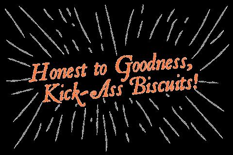 Kick Ass Biscuits