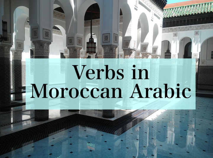Verbs in Moroccan Arabic