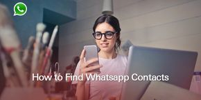 How to Find WhatsApp Contacts