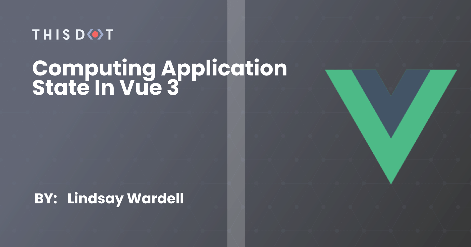 Computing Application State in Vue 3