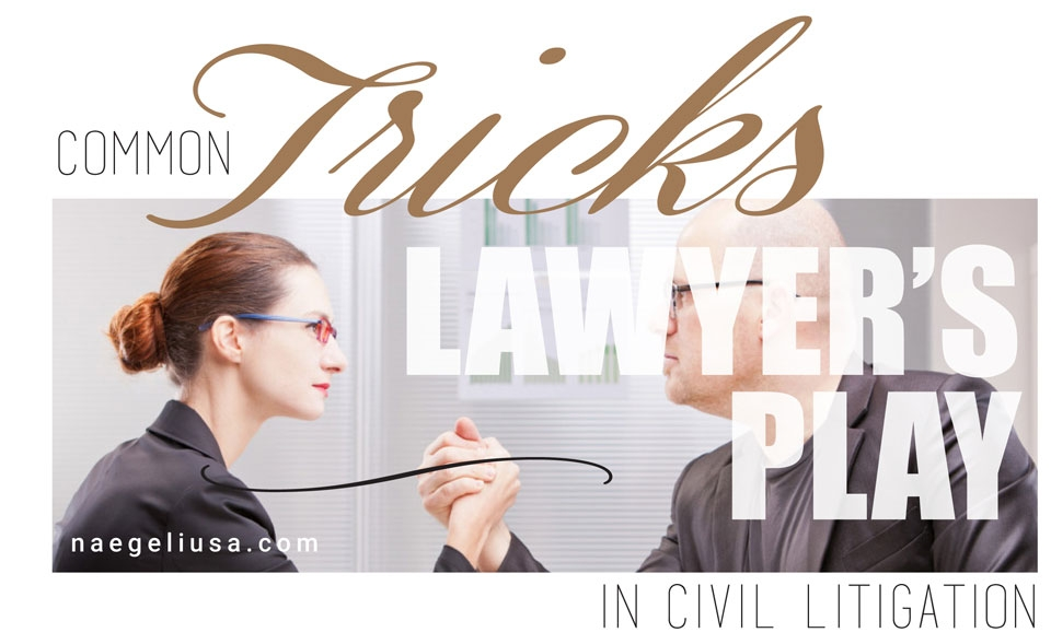 COMMON-TRICKS-LAWYERS-PLAY-IN-CIVIL-LITIGATION