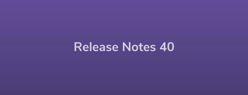Esper Release Notes – DevRel 40