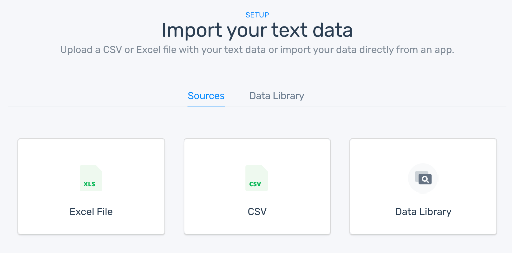 The option to import/upload an Excel or CSV file or choose something from the data library.