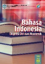 Kelas 12 SMA Bahasa Indonesia Ekspresi Diri dan Akademik Siswa 1