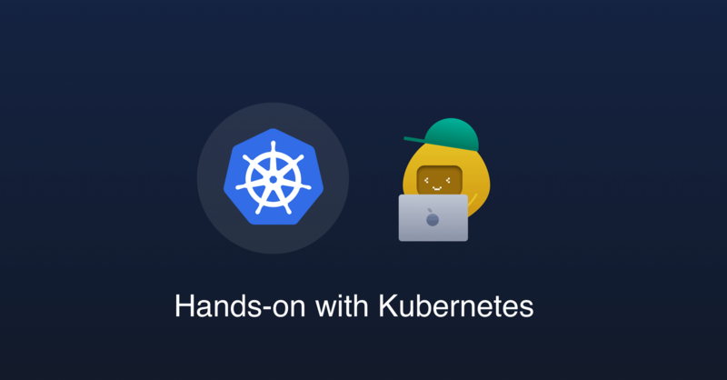 Deploy with kubectl - Hands-on with Kubernetes