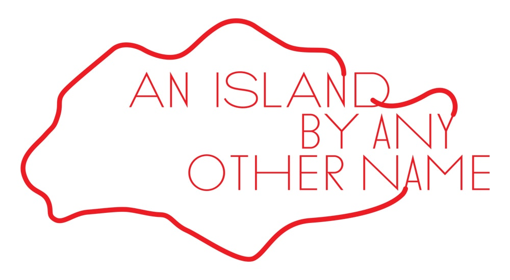 A title card for An Island By Any Other Name