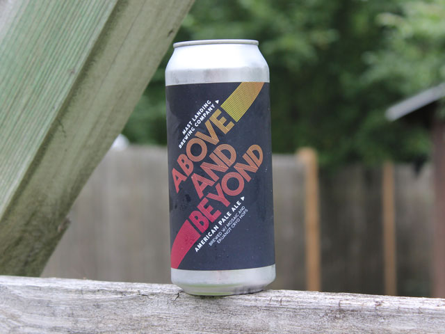 Above and Beyond, an American Pale Ale brewed by Mast Landing Brewing Company