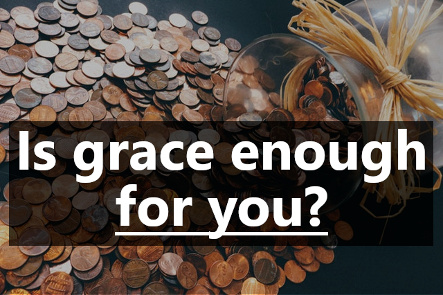 is-grace-enough-for-you.jpg