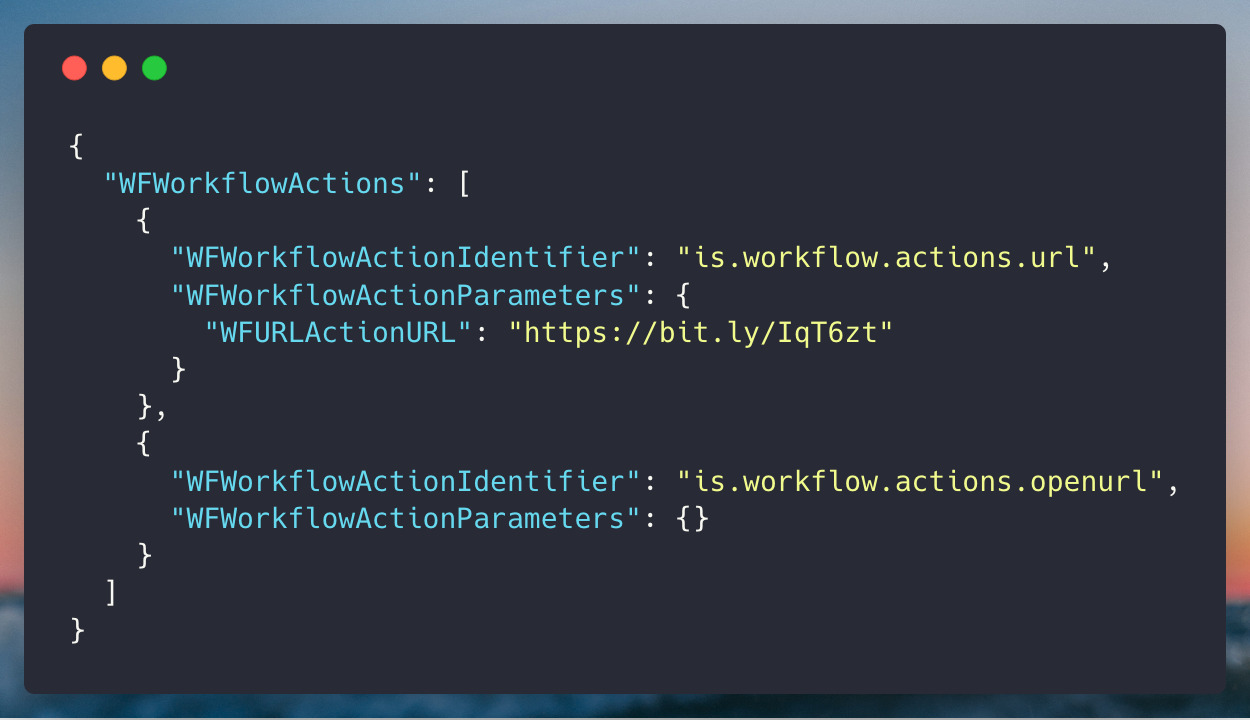 A Shortcut's WFWorkflowActions array, formatted as JSON