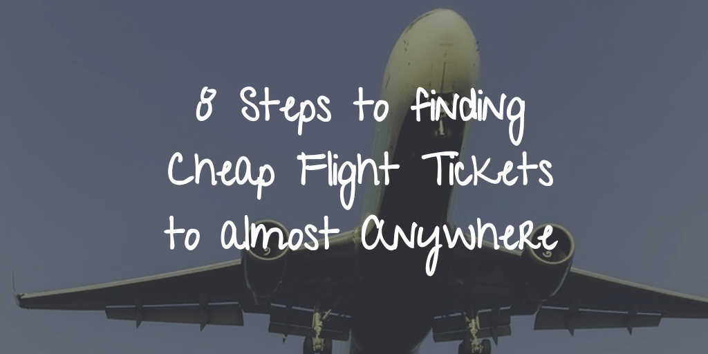 How to Find Cheap Flights to Almost Anywhere