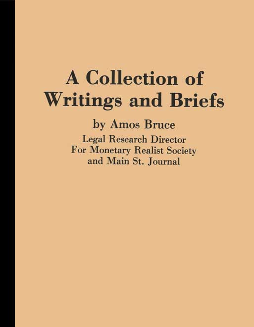 A Collection of Writings and Briefs by Amos Bruce