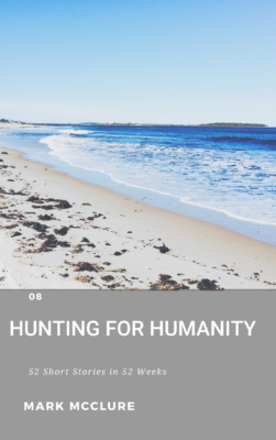 Hunting for humanity short-story challenge mark mcclure science fiction