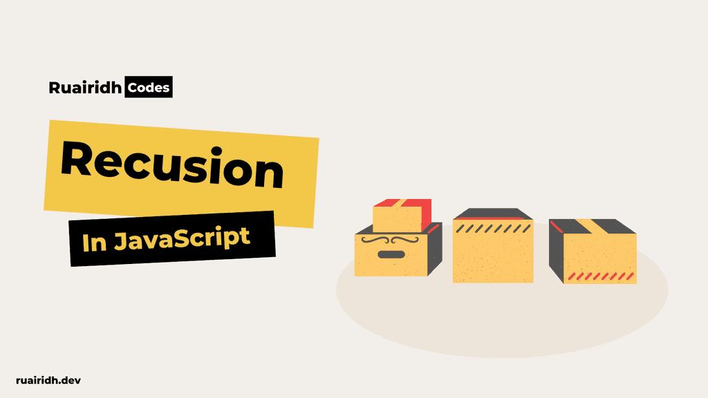 Recursion in Javascript
