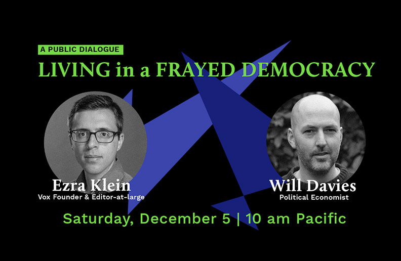 A Public Dialogue: Living in a Frayed Democracy