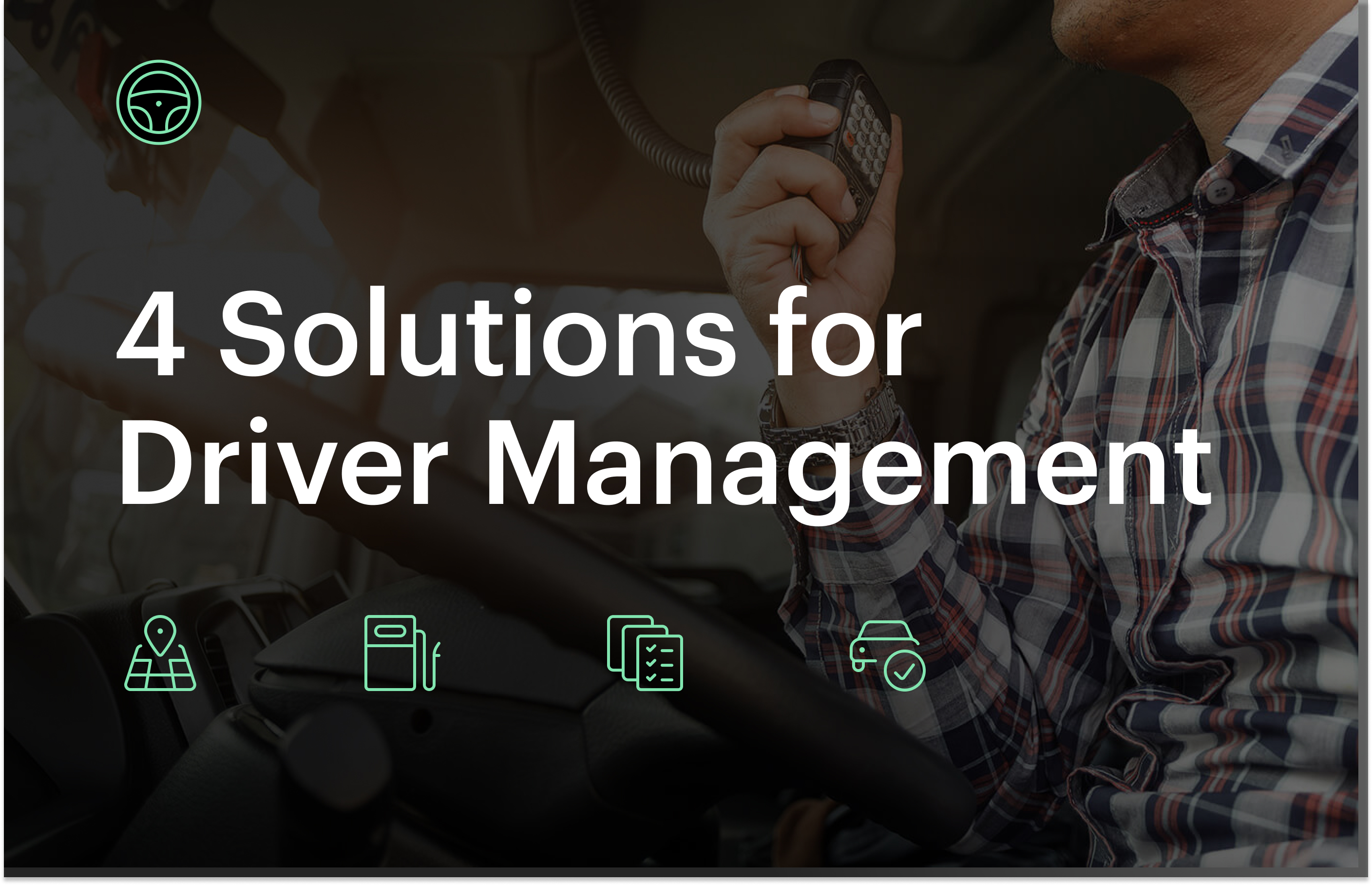 Driver management visual