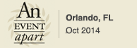 An Event Apart Orlando, Oct 2014