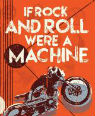 If Rock and Roll were a machine by Terry Davis