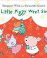 This little piggy went singing by Margaret Wild and Deborah Niland