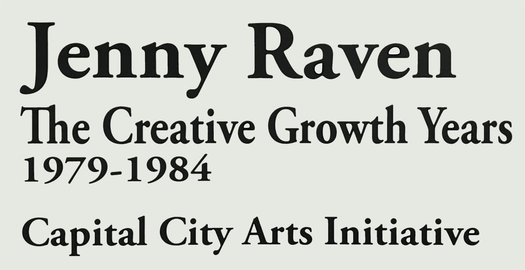 artwork by Jenny Raven at Creative Growth, 1979-1984