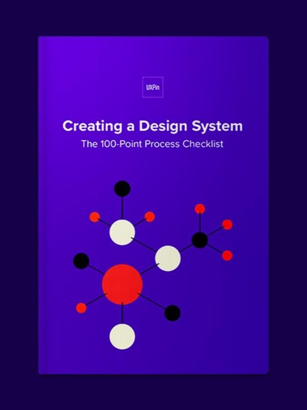 Creating a Design System -  The 100-Point Process Checklist