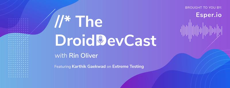 Extreme Testing with Karthik Gaekwad