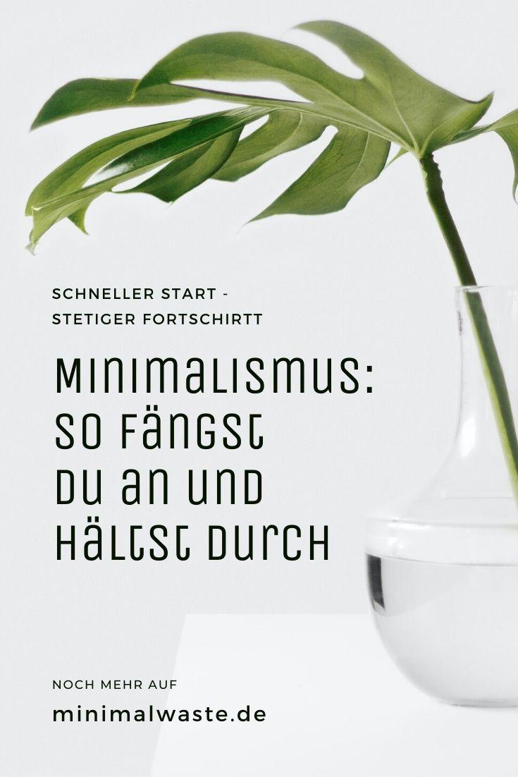 Pinterest Cover zu 'Minimalismus leben: So fängst du an, so hältst du durch'