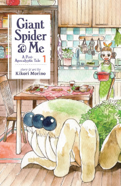 Giant Spider & Me: a post-apocalyptic tale: volume 1