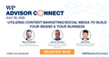 featured image thumbnail for post WP Advisor Connect: Content Marketing & Social Media To Build Your Brand And Business (Podcast)