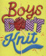 Boys don't knit by T S Easton