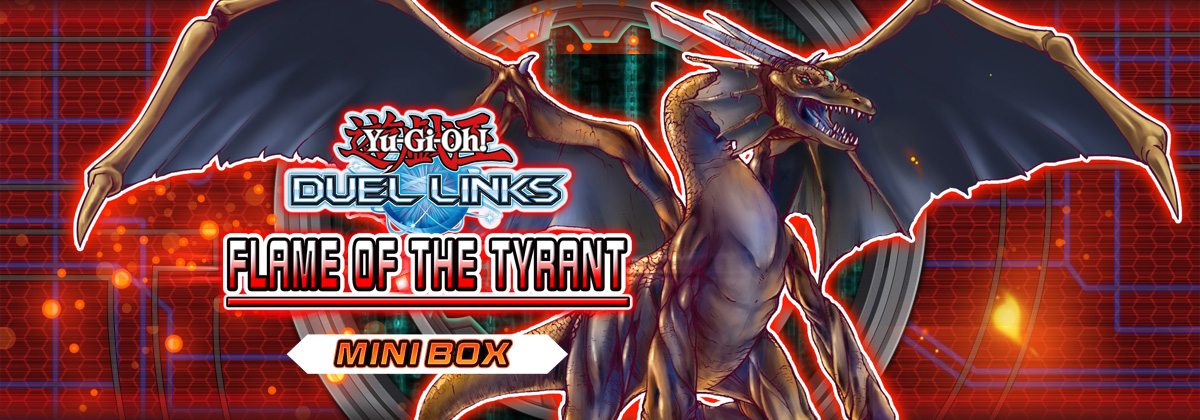 Box Review: Flame of the Tyrant | Duel Links Meta