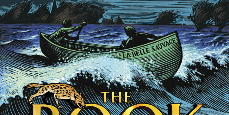 The Book of Dust Volume 1: La Belle Sauvage
