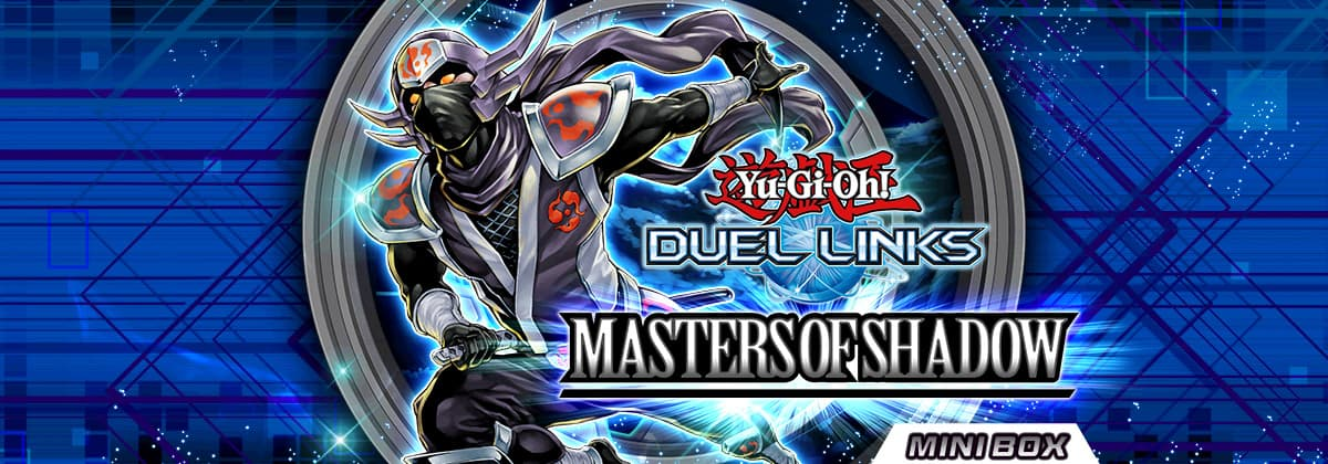 New Mini Box: Masters of Shadow | YuGiOh! Duel Links Meta