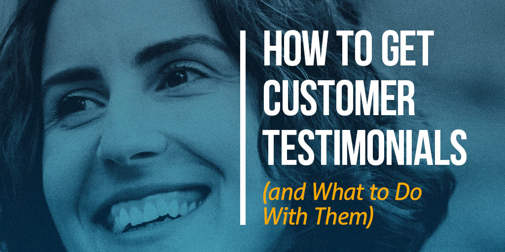 FEATURED_How-to-Get-Customer-Testimonials-(and-What-to-Do-With-Them)