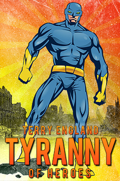Cover for Tyranny, by Terry England